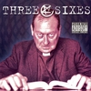 Couverture de l'album Three Sixes