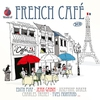 Cover of the album The World Of...  French Cafe
