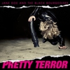 Couverture de l'album Pretty Terror