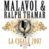 Cover of the album Malavoi & Ralph Thamar : La Cigale 2007 (Live à Paris)