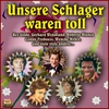 Cover of the album Unsere Schlager waren toll!