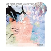 Cover of the album Let Your Anger Leave You
