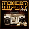 Cover of the album Old School Hip-Hop