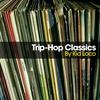 Cover of the album Trip-Hop Classics