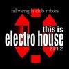 Couverture de l'album This Is Electro House 2k12