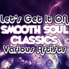 Cover of the album Let's Get It On: Smooth Soul Classics