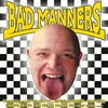 Cover of the album Bad Manners
