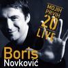 Cover of the album Boris Novkovic - Mojih Prvih 20 Live