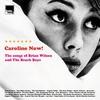 Couverture de l'album Caroline Now! The Music of Brian Wilson and the Beach Boys