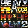 Cover of the album Heavy Ragga Hip Hop, Vol. 2