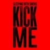 Cover of the album Kick Me - Single