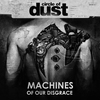 Cover of the album Machines of Our Disgrace