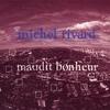 Cover of the album Maudit Bonheur