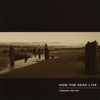 Cover of the album How the Dead Live