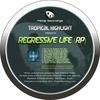 Cover of the album Regressive Life (RP)