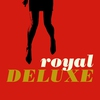 Cover of the album Royal Deluxe