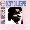 Cover of the album Verve Jazz Masters 10: Dizzy Gillespie