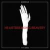 Couverture de l'album Heartbreaking Bravery (with SIINAI)