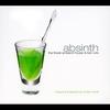 Couverture de l'album Absinth - The Finest Ambient House and Bar Cuts