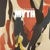 Couverture de l'album Myth (Deluxe Edition)