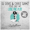 Cover of the album Lose the Plot (feat. Dat MC) - Single