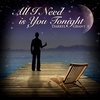 Cover of the album All I need Is You Tonight