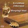 Couverture de l'album Kerschbam Zithermusi / Biergriagl Musi