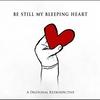 Couverture de l'album Be Still My Bleeping Heart