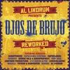 Couverture de l'album Al Lindrum Presents: Ojos De Brujo Reworked
