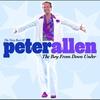 Couverture de l'album The Very Best of Peter Allen: The Boy From Down Under