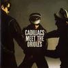 Couverture de l'album The Cadillacs Meet the Orioles