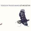 Couverture de l'album Let Me Get By (Deluxe Edition)