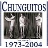 Cover of the album Chunguitos (1973-2004), Vol 3