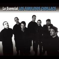 Cover of the track Lo esencial de Los Fabulosos Cadillacs