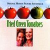 Couverture de l'album Fried Green Tomatoes (Soundtrack from the Motion Picture)