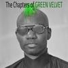 Couverture de l'album The Chapters Of Green Velvet