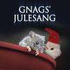 Couverture de l'album Gnags' Julesang - Single