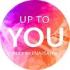 Couverture de l'album Up to You - Single