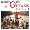 Cover of the album Le Temps Des Gitans & Kuduz (BOF)