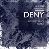 Cover of the album Deny (Holmes Price Remix) - Single