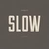 Couverture de l'album Slow