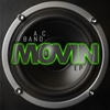 Couverture de l'album Movin - EP