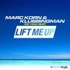 Couverture de l'album Lift Me Up (Video Version) [feat. Craig Smart]