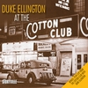 Couverture de l'album Duke Ellington At the Cotton Club