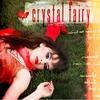Couverture de l'album Crystal Fairy