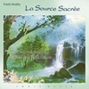 Cover of the album La Source Sacrée (Sacred Source): Angels and Relaxation