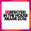 Couverture de l'album Defected In The House (Miami 2016)