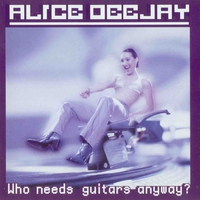 Couverture du titre Who Needs Guitars Anyway?
