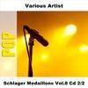Couverture de l'album Schlager Medaillons, Vol. 8 (CD 2/2)