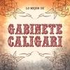 Cover of the album Lo Mejor de Gabinete Caligari